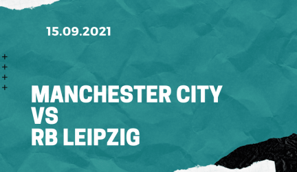Manchester City – RB Leipzig Tipp 15.09.2021