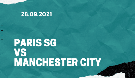 Paris St. Germain – Manchester City Tipp 28.09.2021