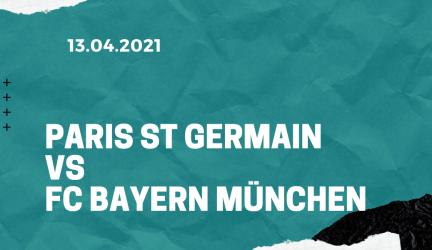 Paris St. Germain – FC Bayern München Tipp 13.04.2021