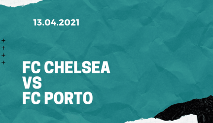 FC Chelsea – FC Porto Tipp 13.04.2021