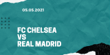 FC Chelsea – Real Madrid Tipp 05.05.2021