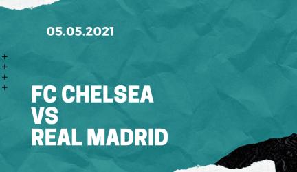 FC Chelsea – Real Madrid Tipp 05.05.2021
